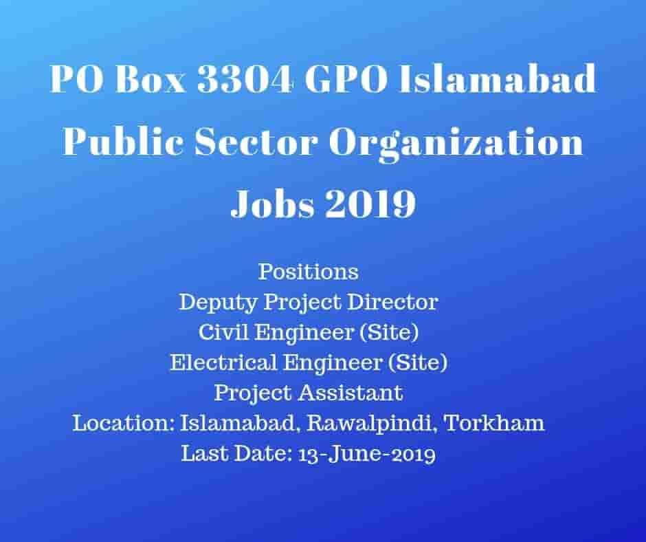 PO Box No 3304 GPO Islamabad Public Sector Organization Jobs 2019