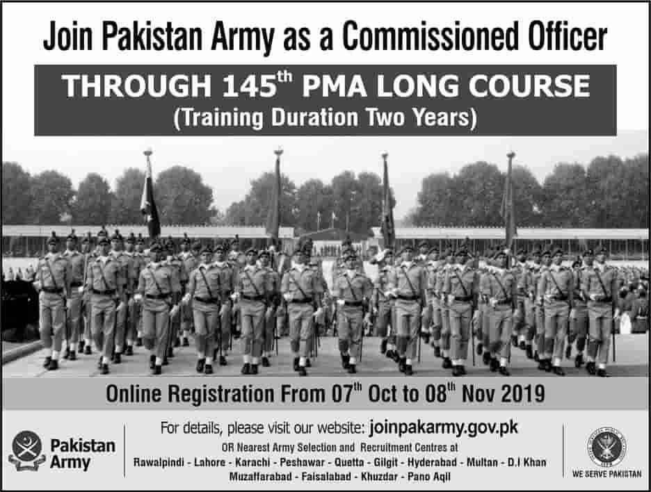 Join Pakistan Army as a Commissioned Officer 145 PMA Long Course www.joinpakarmy.gov.pk Jobs October 2019 Latest Advertisement Online Registration